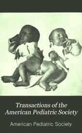 Transactions of the American Pediatric Society: Volume 7