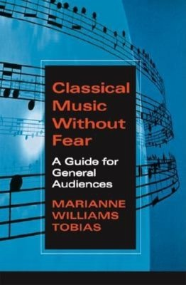 Classical Music Without Fear PDF
