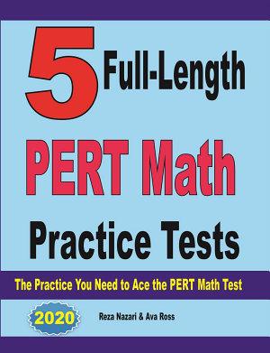 5 Full Length PERT Math Practice Tests