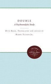 The Double: A Psychoanalytic Study
