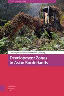 Development Zones in Asian Borderlandshb