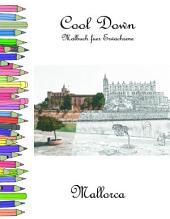 Cool Down - Malbuch für Erwachsene: Mallorca