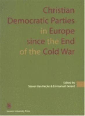 Christian Democratic Parties in Europe Since the End of the Cold War PDF