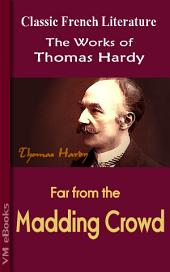 Far from the Madding Crowd: Works of Hardy
