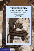 The Mamluk City in the Middle East PDF