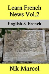 Learn French News Vol.2: English & French