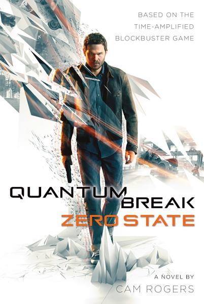 Quantum Break: Zero State Pdf Book