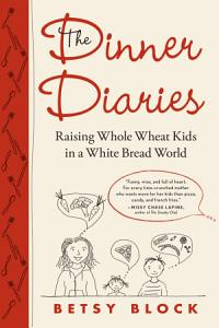 The Dinner Diaries Book