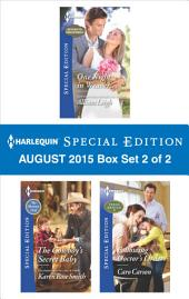 Harlequin Special Edition August 2015 - Box Set 2 of 2: One Night in Weaver...\The Cowboy's Secret Baby\Following Doctor's Orders