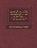Annual Report of the Chief of Engineers to the Secretary of War for the Year       Volume 2   Primary Source Edition PDF