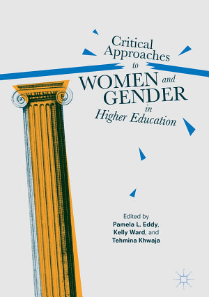 Critical Approaches to Women and Gender in Higher Education PDF