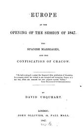 Europe at the Opening of the Session of 1847: The Spanish Marriages and the Confiscation of Cracow