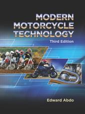 Modern Motorcycle Technology: Edition 3