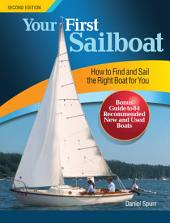 Your First Sailboat, Second Edition: Edition 2