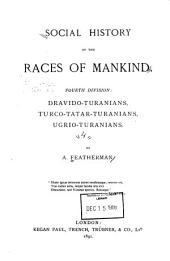 Social History of the Races of Mankind: Volume 4