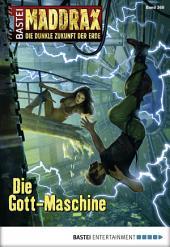 Maddrax - Folge 368: Die Gott-Maschine