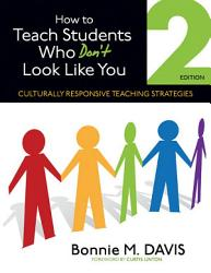 How To Teach Students Who Don T Look Like You Book PDF