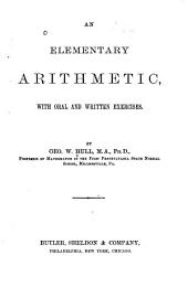 An Elementary Arithmetic: With Oral and Written Exercises