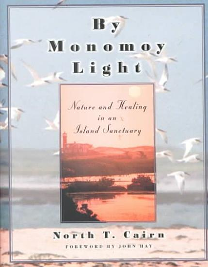 By Monomoy Light PDF