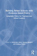 Building Better Schools with Evidence-Based Policy