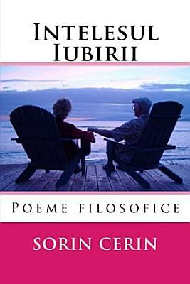 Intelesul Iubirii   Poezii filozofice PDF