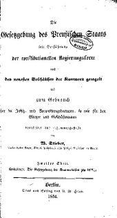 Die gesetzgebung des preussischen staats seit einführung der constitutionellen regierungsform nach den neuesten beschlüssan der Kammern geregelt und zum gebrauch für die Justiz- und Verwaltungsbeamten: Band 2
