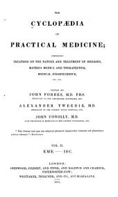 The cyclopaedia of practical medicine: comprising treatises on the nature and treatment of diseases, materia medica and therapeuties, medical jurisprudence, etc., etc, Volume 2