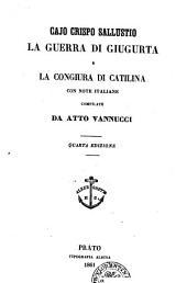 La guerra di Giugurta e la congiura di Catilina Cajo Crispo Sallustio