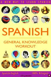 SPANISH - GENERAL KNOWLEDGE WORKOUT #4: A new way to learn Spanish