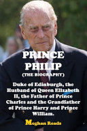The Biography of Prince Philip PDF