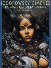 La Caste des Méta-Barons T4 : Oda la Bisaïeule