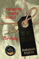 Naughty Night Stand & Birthday - 2 Short Stories