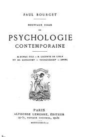 Nouveaux essais de psychologie contemporaine: M. Dumas fils, M. Leconte de Lisle, MM de Goncourt, Tourguéniev, Amiel
