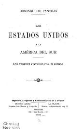 Los Estados Unidos y la América del Sur: los yankees pintados por sí mismos