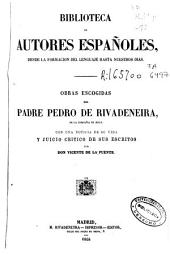 Obras escogidas del padre Pedro de Rivadeneira