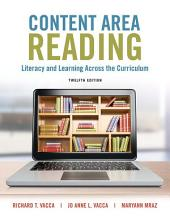 Content Area Reading: Literacy and Learning Across the Curriculum, Edition 12