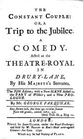 The Constant Couple ... The Fifth Edition; with a New Scene Added to the Part of Wildair; and a New Prologue