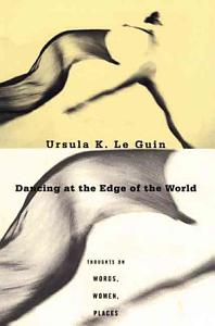 Dancing at the Edge of the World Book