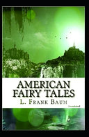 American Fairy Tales Annotated