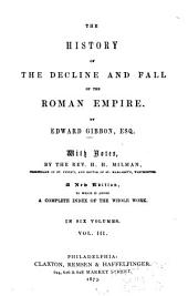 History of the Decline and Fall of the Roman Empire: Volume 3