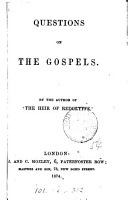 Questions on the Gospels  By the author of  The heir of Redclyffe   PDF