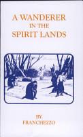 A Wanderer in the Spirit Lands PDF