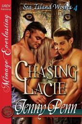 Chasing Lacie [Sea Island Wolves 4]