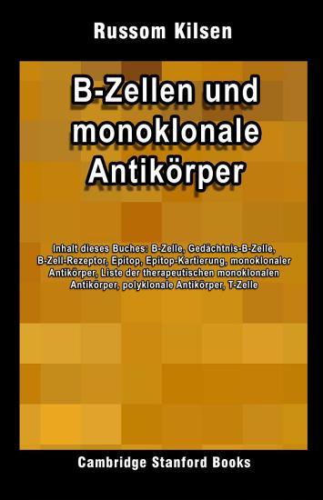 B Zellen und monoklonale Antik  rper PDF