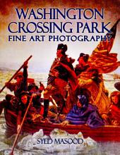 Washington Crossing Park: Fine Art Photography