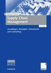 Supply Chain Management: Grundlagen, Strategien, Instrumente und Controlling, Ausgabe 3