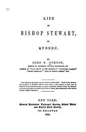 Life of Bishop Stewart of Quebec