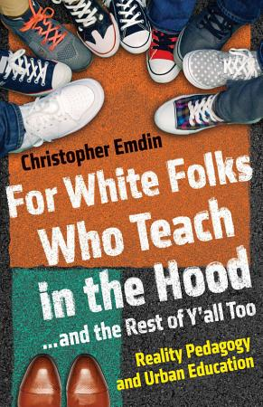 For White Folks Who Teach in the Hood    and the Rest of Y all Too PDF