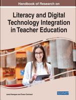Handbook of Research on Literacy and Digital Technology Integration in Teacher Education PDF