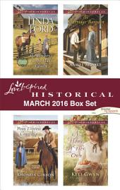 Love Inspired Historical March 2016 Box Set: An Anthology